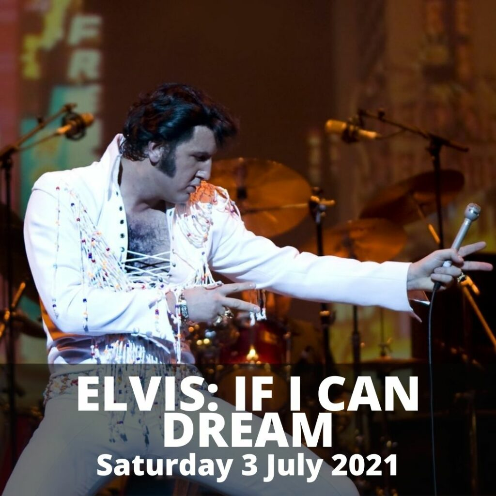 Elvis: If I Can Dream 2021