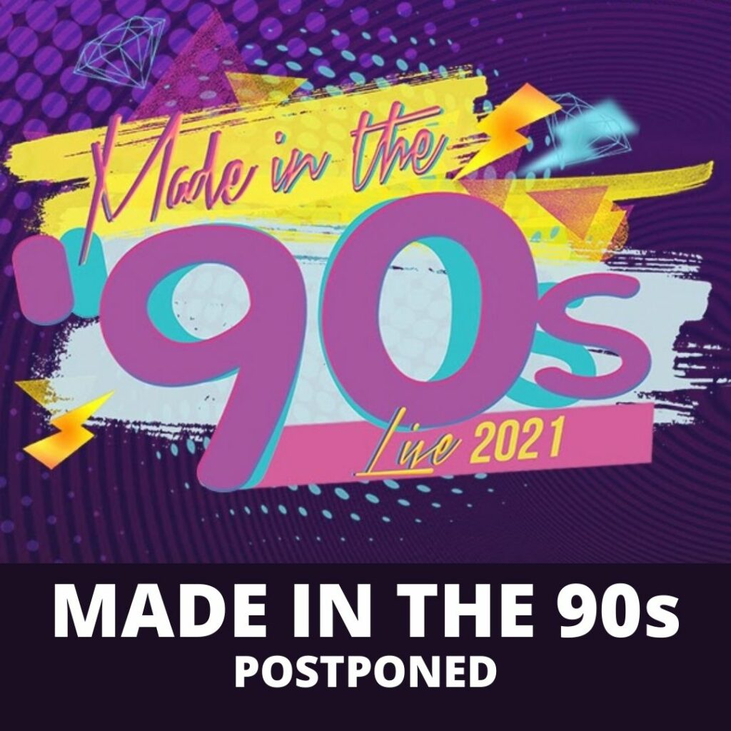 Made in the 90s postponed