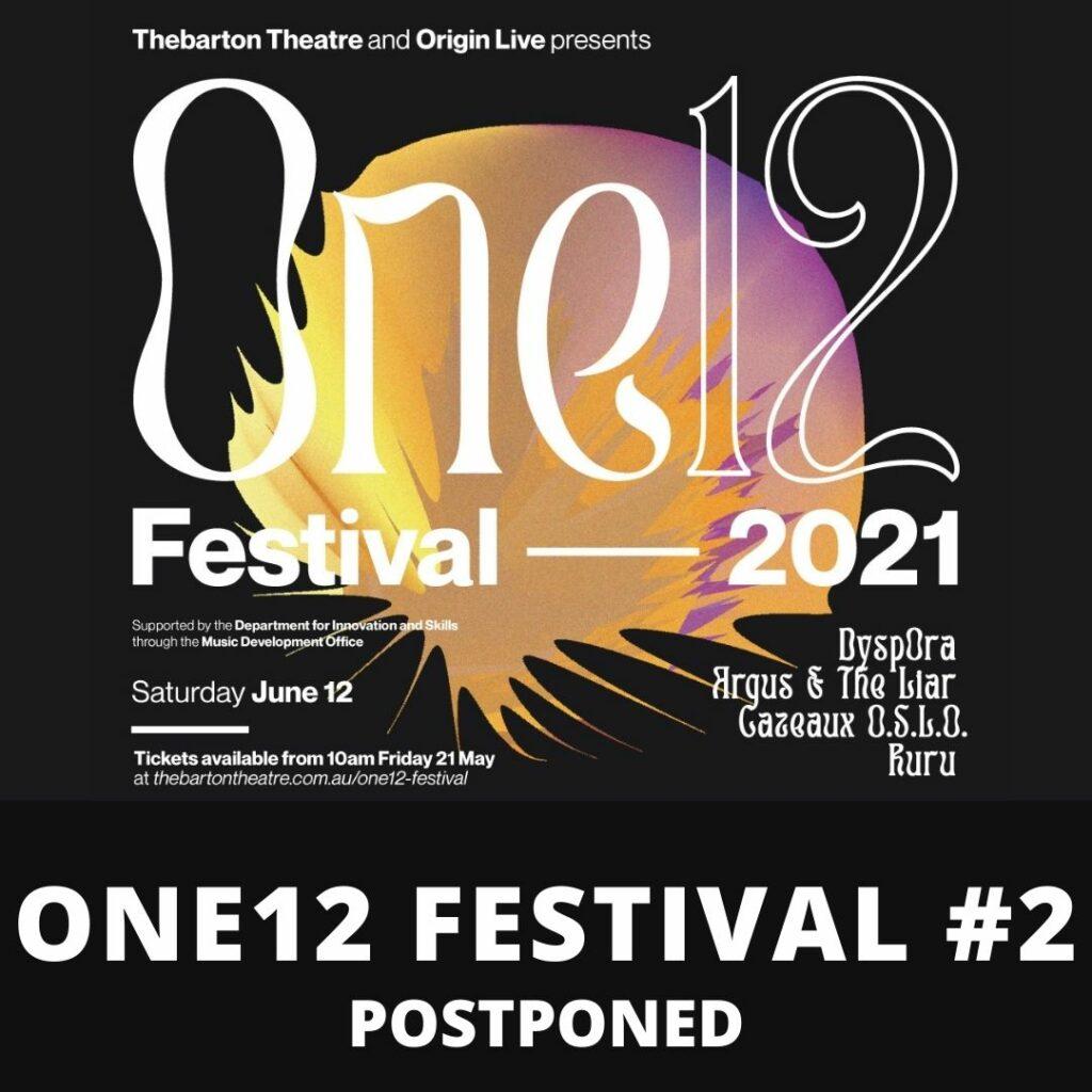 One12 Festival #2 Postponed